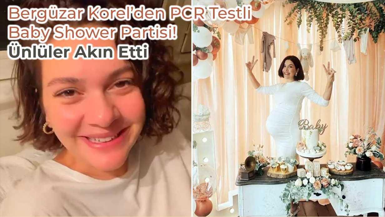 Bergüzar Korel'den PCR Testli Baby Shower Partisi! Ünlüler Akın Etti